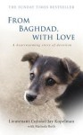 From Baghdad, With Love - Jay Kopelman, Melinda Roth