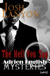 The Hell You Say (Adrien English Mystery #3) - Josh Lanyon
