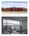 Georgia O'Keeffe and Her Houses: Ghost Ranch and Abiquiu: Ghost Ranch and Abiquiu - Barbara Buhler Lynes, Agapita Judy Lopez