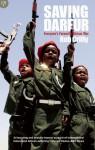 Saving Darfur: Everyone's Favourite African War - Rob Crilly, Laura Keeling
