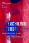 Transforming Terror: Remembering the Soul of the World - Karin Lofthus Carrington, Susan Griffin