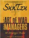 Sun Tzu: The Art of War for Managers; 50 Strategic Rules - Sun-Tzu, Gerald A. Michaelson