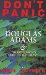 Don't Panic: Douglas Adams & The Hitch Hiker's Guide To The Galaxy - David K. Dickson, Neil Gaiman