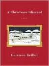 A Christmas Blizzard - Garrison Keillor