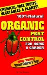 Organic Pest Control for Home & Garden - Tom Roberts, Pest Publications