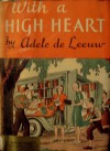 With a High Heart - Adele de Leeuw