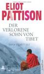 Der Verlorene Sohn Von Tibet - Eliot Pattison, Thomas Haufschild