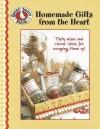 Homemade Gifts From The Heart (Leisure Arts #4162) - Gooseberry Patch