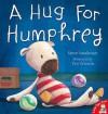 A Hug for Humphrey - Steve Smallman, Tim Warnes