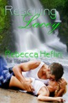 Rescuing Lacey - Rebecca Heflin