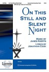 On This Still and Silent Night - Jonathan Cook, James Koerts