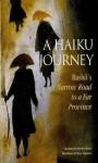 A Haiku Journey: Bashos Narrow Road to a Far Province - Matsuo Bashō, Dorothy Britton