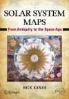 Solar System Maps: From Antiquity to the Space Age - Nick Kanas