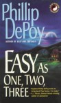 Easy as One, Two, Three - Phillip DePoy