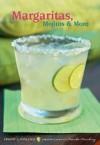 Margaritas, Mojitos & More - Jessica Strand, Frankie Frankeny