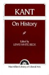 On History - Immanuel Kant, Lewis White Beck