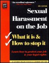 Sexual Harassment on the Job: What It Is & How to Stop It - William Petrocelli, Barbara Kate Repa