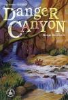 Danger Canyon - Margo Sorenson