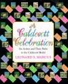 A Caldecott Celebration: Six Artists Share Their Paths to the Caldecott Medal - Leonard S. Marcus