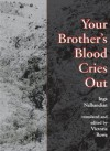 Your Brother's Blood Cries Out - Inga Nalbandian