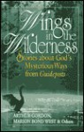 Wings in the Wilderness - Marion Bond West