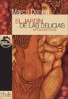 El Jardin de Las Delicias: Mitos Eroticos - Marco Denevi