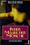 In der Maske der Mönche - Malcolm J. Bosse, Gerhard Beckmann