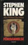 Förbannelse - Love Kellberg, Richard Bachman, Stephen King