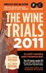 The Wine Trials 2011 - Robin Goldstein