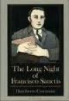 The Long Night of Francisco Sanctis (Plume Contemporary Fiction) - Humberto Costantini, Norman Thomas di Giovanni, Humberto Constantini