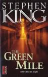 The Green Mile [De Groene Mijl] - Hugo Kuipers, Nienke Kuipers, Mark Geyer, Stephen King