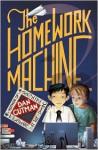 The Homework Machine - Dan Gutman