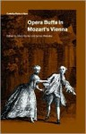 Opera Buffa in Mozart's Vienna - Mary Hunter
