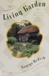 Living Garden: the 400-year history of an English garden - George Ordish