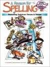 A Reason for Spelling: Student Workbook Level a (Reason for Spelling: Level A) - Rebecca Burton, Eva Hill, Leah Knowlton