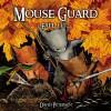 Mouse Guard: Fall 1152 - David Petersen
