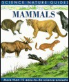 Mammals of North America (Science Nature Guides) - John A. Burton, Angela Royston