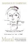 Mural - Mahmoud Darwish, John Berger, Rema Hammami
