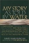 My Story as Told by Water - David James Duncan