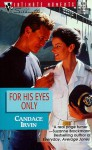 For His Eyes Only - Candace Irvin