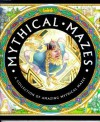Mythical Mazes: a Collection of Amazing Mythical Mazes - Dugald A. Steer, Nick Harris, Lorna Hussey
