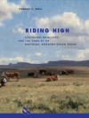 Riding High: Colorado Ranchers and 100 Years of the National Western Stock Show - Thomas J. Noel