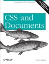 CSS and Documents - Eric A. Meyer