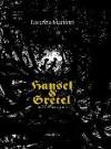Hänsel E Gretel - Jacob Grimm, Lorenzo Mattotti, Wilhelm Grimm
