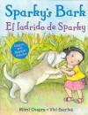 Sparky's Bark/El Ladrido de Sparky - Mimi Chapra, Vivi Escriva
