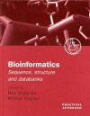 Bioinformatics: Sequence, Structure and Databanks: A Practical Approach - Des Higgins