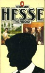 The Prodigy - Hermann Hesse, W.J. Strachan