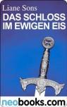 Das Schloss im ewigen Eis: Das vierte Siegel I (KNAUR eRIGINALS) (German Edition) - Liane Sons