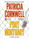 Port Mortuary (Audio) - Kate Burton, Patricia Cornwell