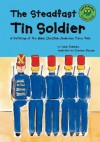 The Steadfast Tin Soldier: A Retelling of the Hans Christian Andersen Fairy Tale - Susan Blackaby, Hans Christian Andersen